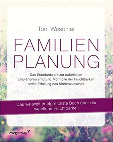 Familienplanung Das Buch sollte jede Frau gelesen haben
