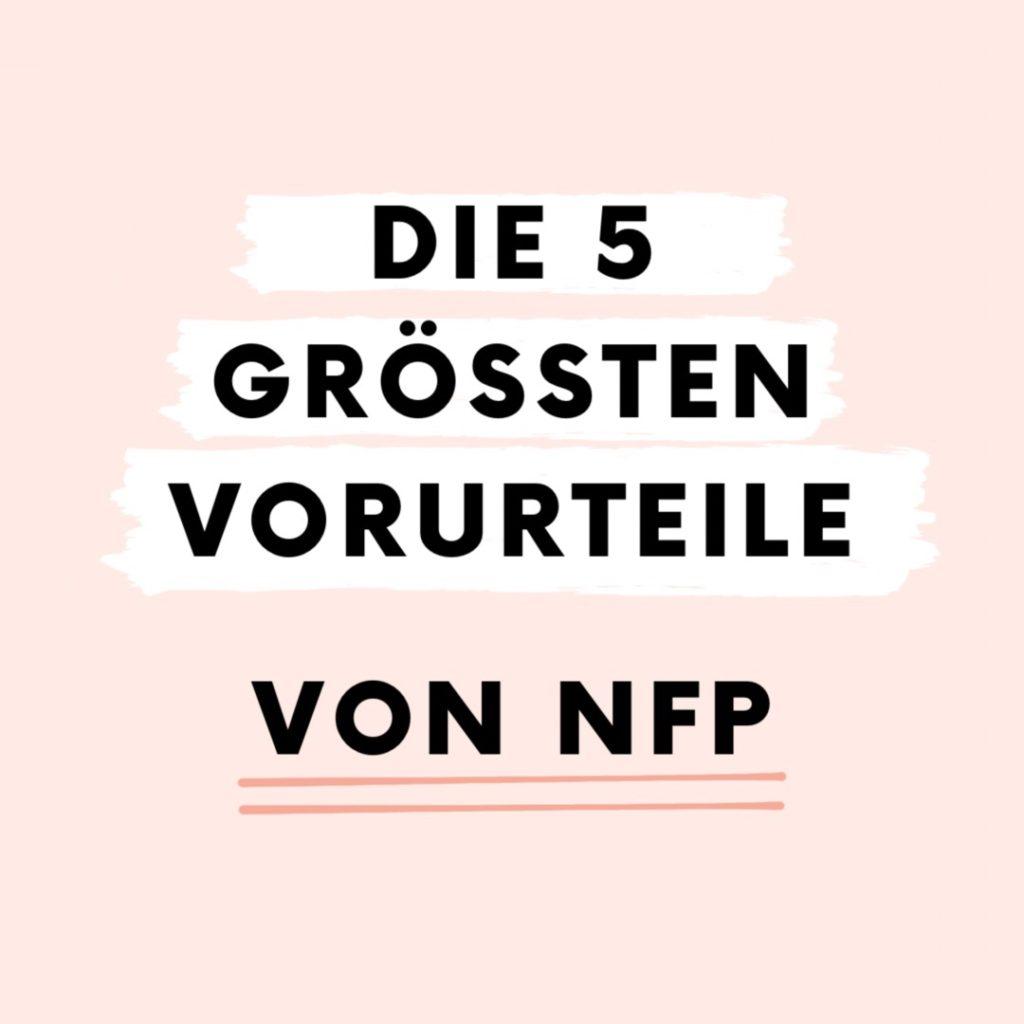 Die 5 größten Vorurteile von NFP
